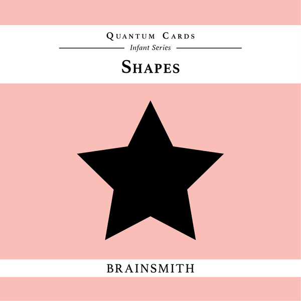Shapes - Quantum Cards for Infants