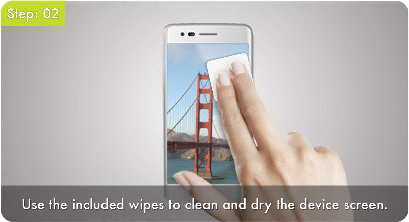 Step 2 - Use the included wipes to clean and dry the device screen.