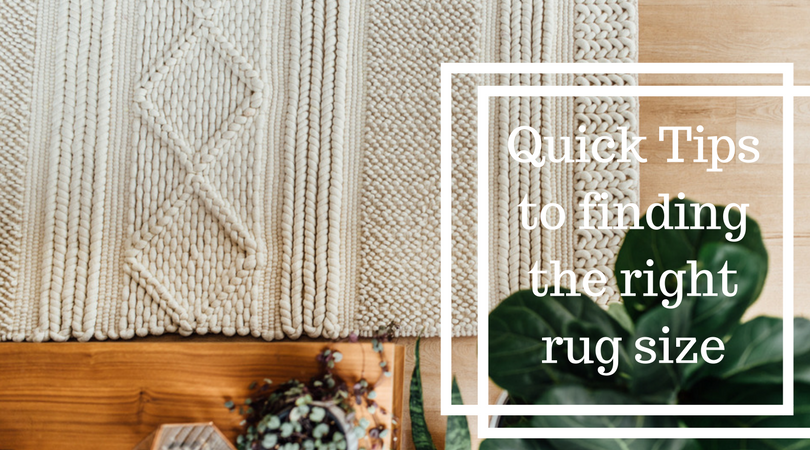 Quick Tips to finding the right rug size