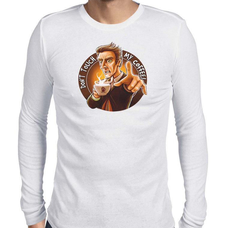 Doctor Who Don't Touch My Coffee Men's Long Sleeve Tee
