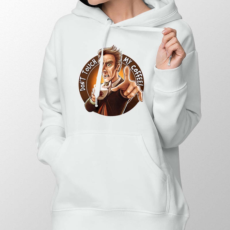 Doctor Who Don't Touch My Coffee Hoodie