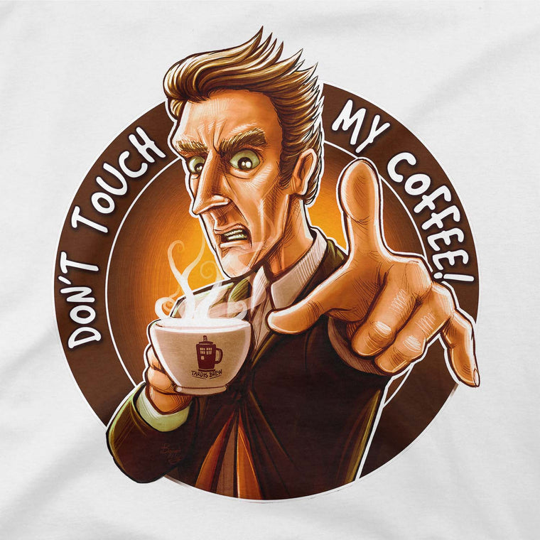 Doctor Who Don't Touch My Coffee Baseball T-Shirt