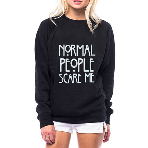 "25% OFF -FREE SHIPPING WORLDWIDE -Casual Tops from; ""Normal People Scare Me"" to ""Arrgh Me Hearties!"""