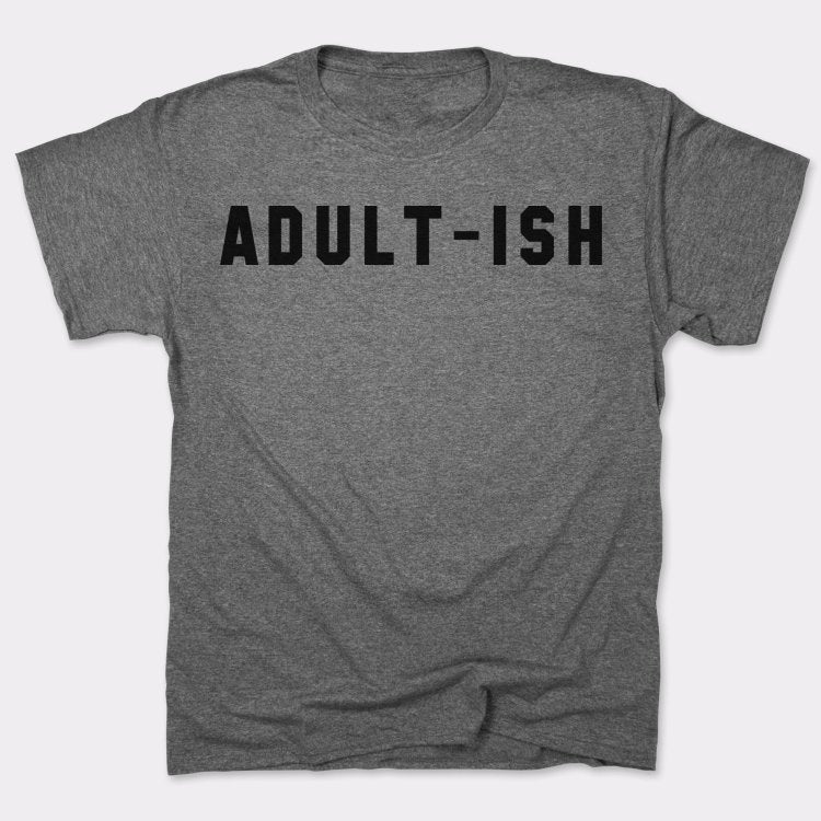 Mens Adultish T-Shirt *Free Shipping* - 5and15