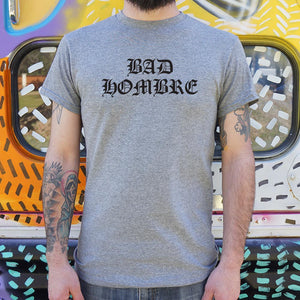 Mens Bad Hombre T-Shirt *Free Shipping* - 5and15