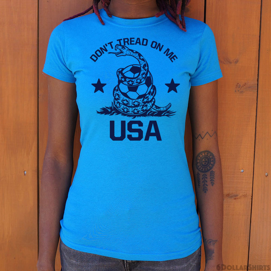 Ladies Don't Tread On Me USA Soccer Snake T-Shirt - 5and15