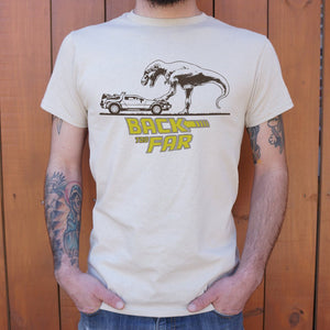Mens Back Too Far T-Shirt *Free Shipping* - 5and15