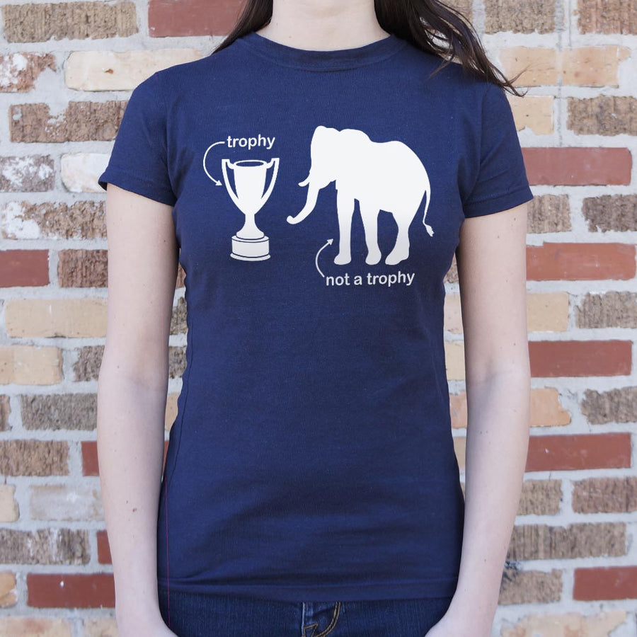 Ladies Not A Trophy Elephant T-Shirt - 5and15