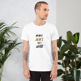 """Make Art Not War"" Men's Cotton Crew Tee Shirt"
