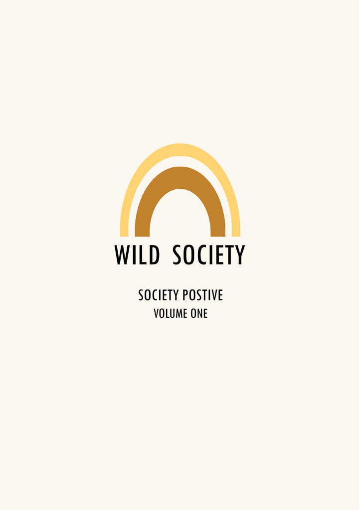 Society Positive - volume one