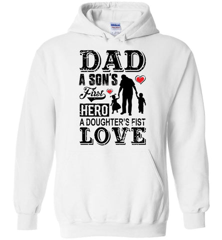 Father Hoodie Dad a Sons First Hero a Daughters First Love Men Gift Hoodies - Sport Fun Shop