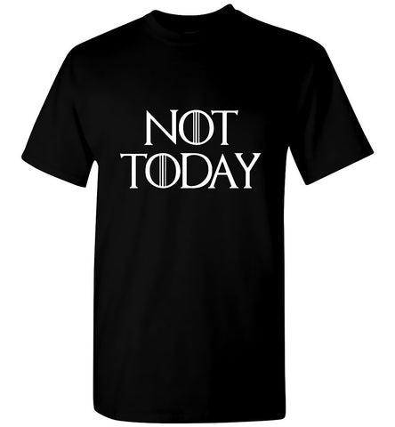 Game Of Thrones T-Shirt Not Today White Character Tee Men T-Shirt Multi Colors - Sport Fun Shop