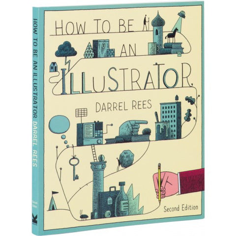 How To Be An Illustrator 2nd Edition