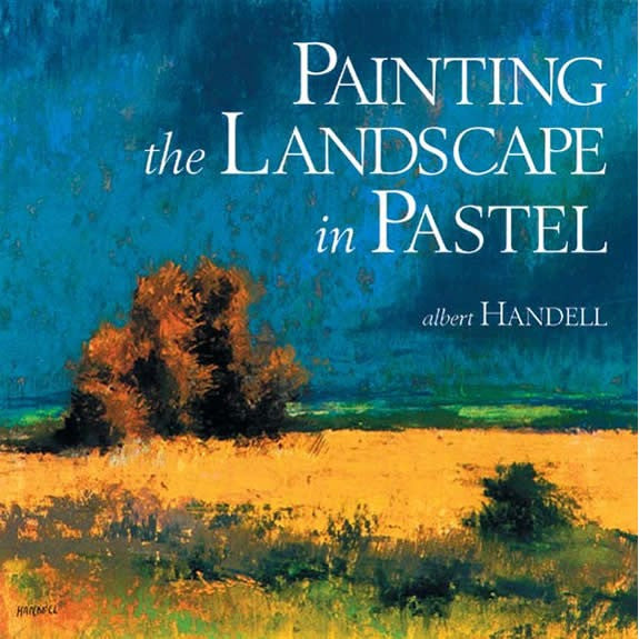 Painting the Landscape in Pastel Book