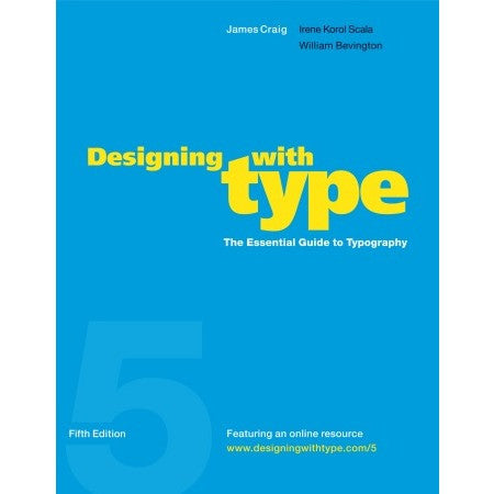 Designing with Type Book - Fifth Edition