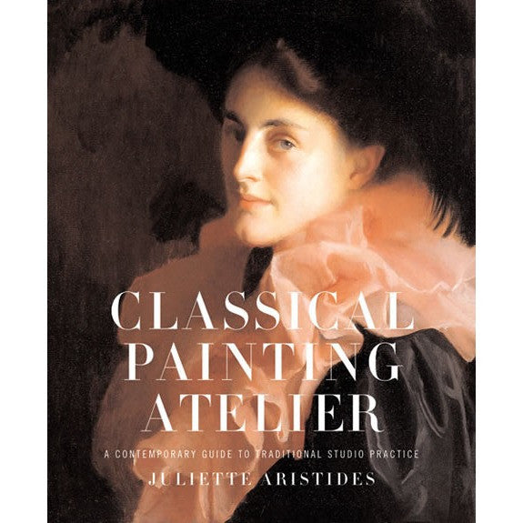 Classical Painting Atelier Book