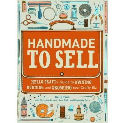 Handmade To Sell by Kelly Rand