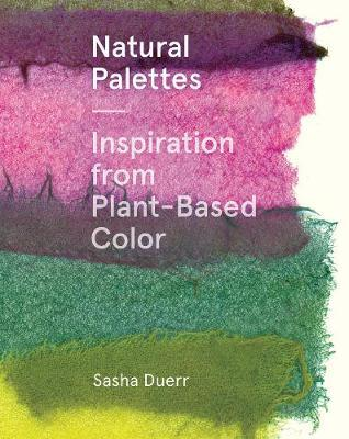 Natural Palettes Inspiration from Plant-Based Color
