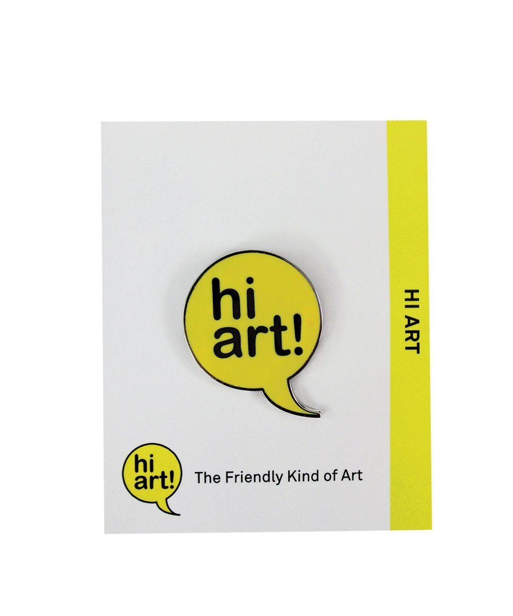 Hi Art! Pin