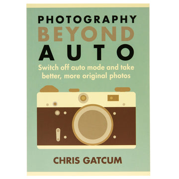 Photography Beyond Auto