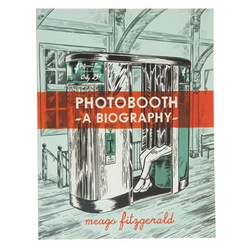 Photobooth A Biography Book