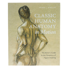 Classic Human Anatomy In Motion Book