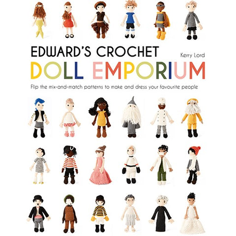Edwards Crochet Doll Emporium by Kerry Lord
