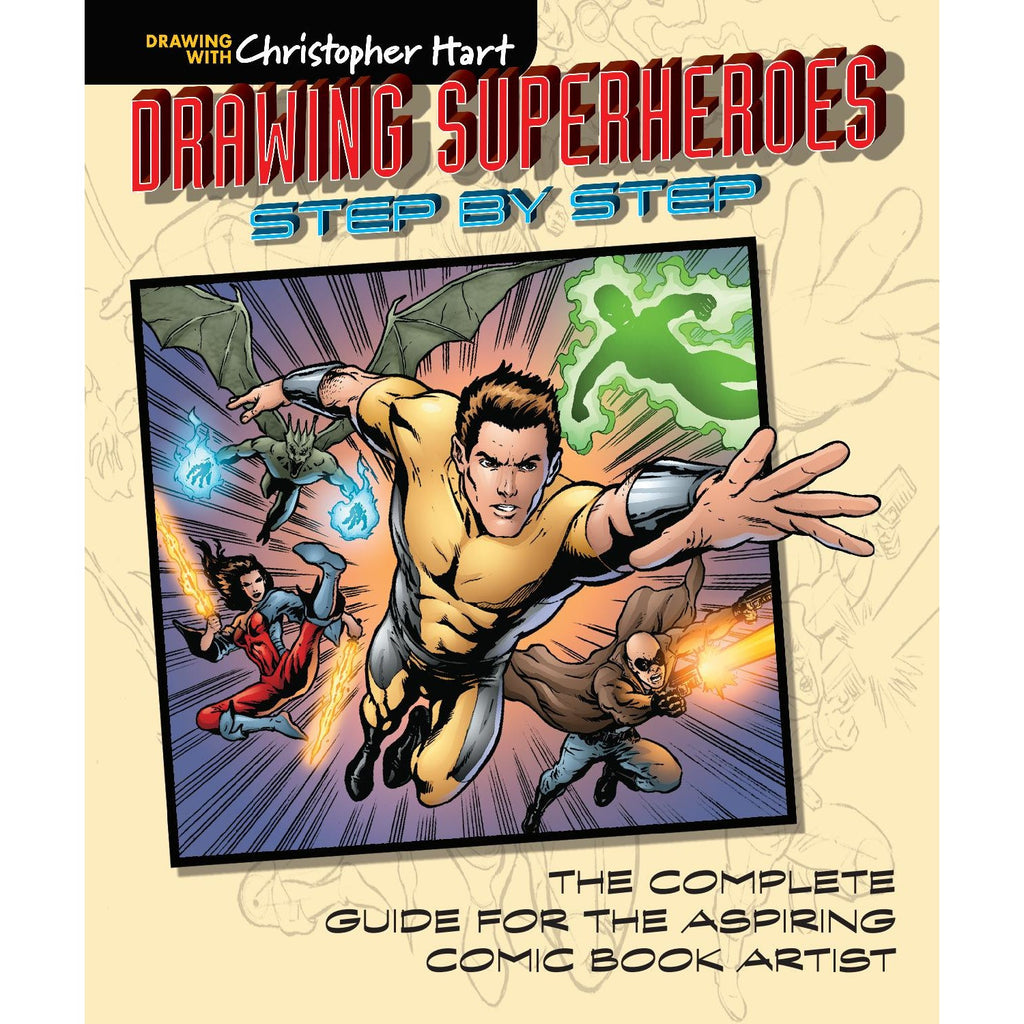Drawing Super Heroes Step By Step Book