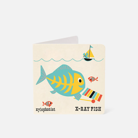 A-Z Card Xylophonist X-Ray Fish