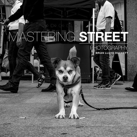 Mastering Street Photography Book