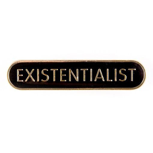 Existensialist Pin Badge
