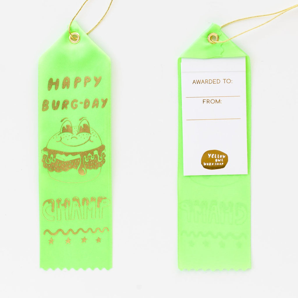 Yellow Owl Workshop - Award Ribbon Notes - Happy Burg-Day Champ