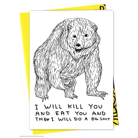 David Shrigley - Kill You Big Shit - Card