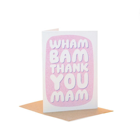Wham Bam Thank You Mam - Fred Aldous Card