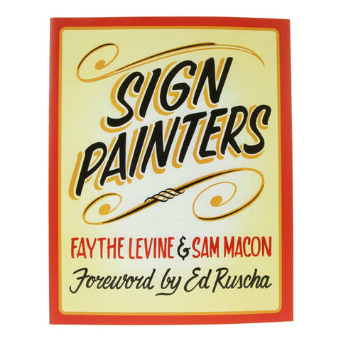 Sign Painters by Faythe Levine & Sam Machon