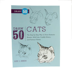 Draw 50 Cats by Lee J. Ames