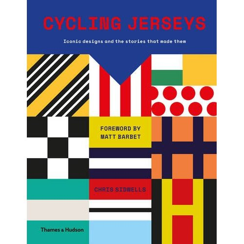 Cycling Jerseys: Iconic Designs and the Stories that Made Them
