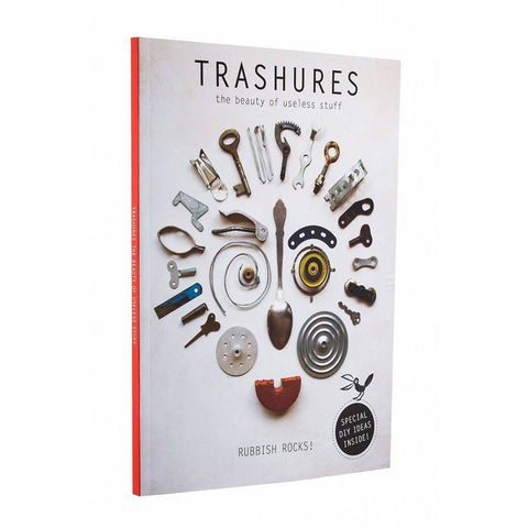 Trashures: The Beauty of Useless Stuff
