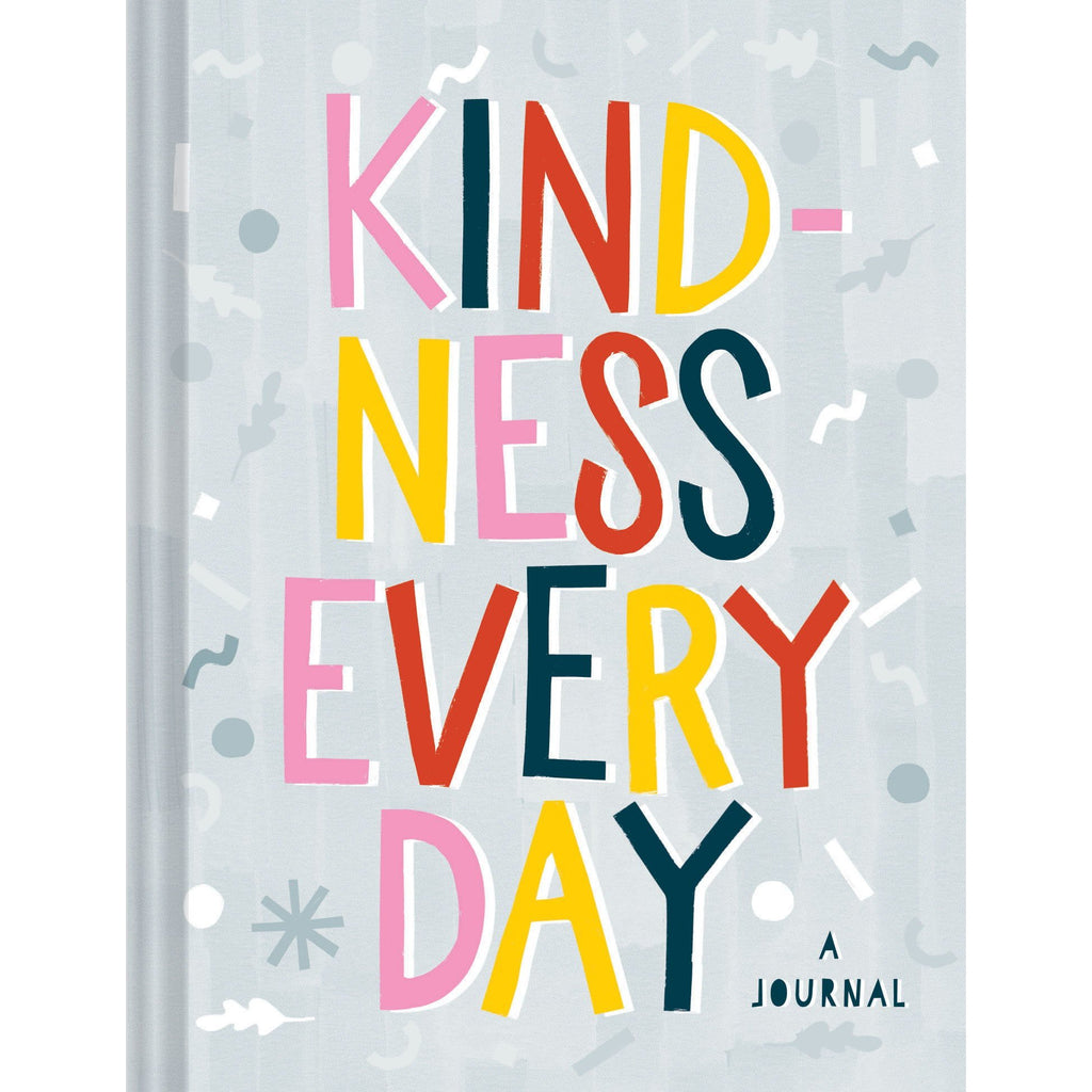 Kindness Every Day: A Journal