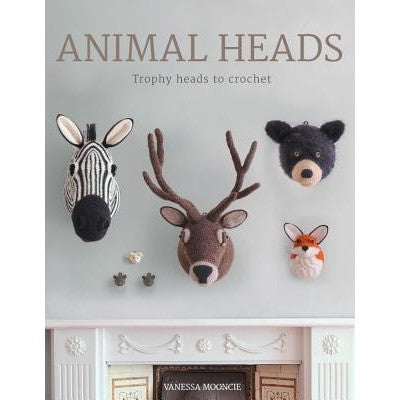 Animal Heads - Trophy Heads to Crochet