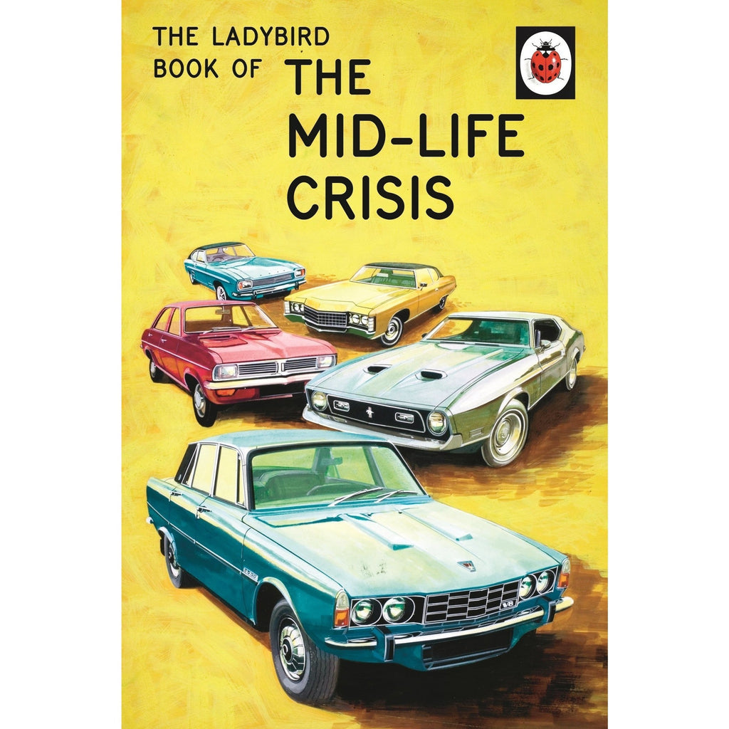 Ladybird Book Of The Midlife Crisis