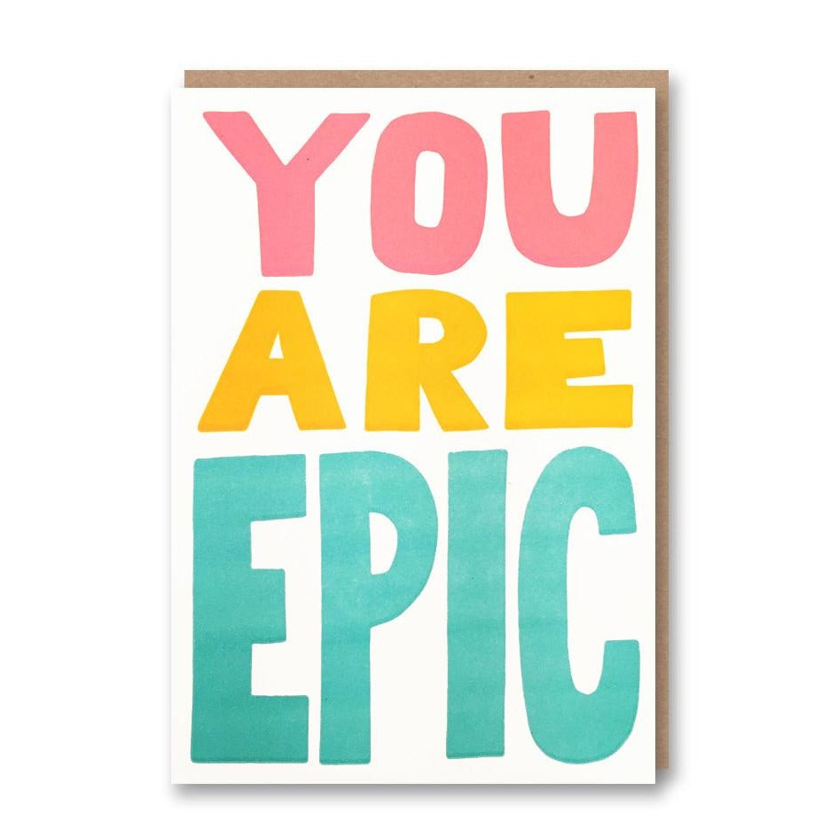 Sukie Letterpress You Are Epic - Card