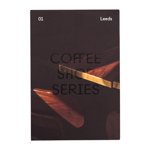 Coffee Shop Series - Vol 01: Leeds