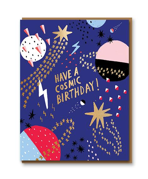 Have a Cosmic Birthday Card