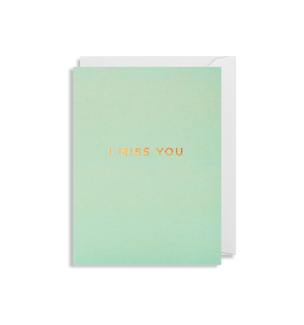 I Miss You Mini Card