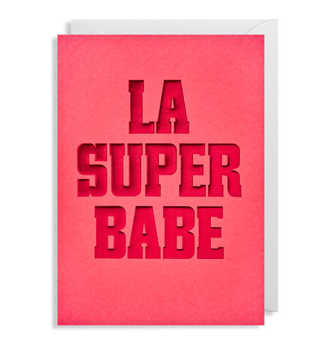La Super Babe Card