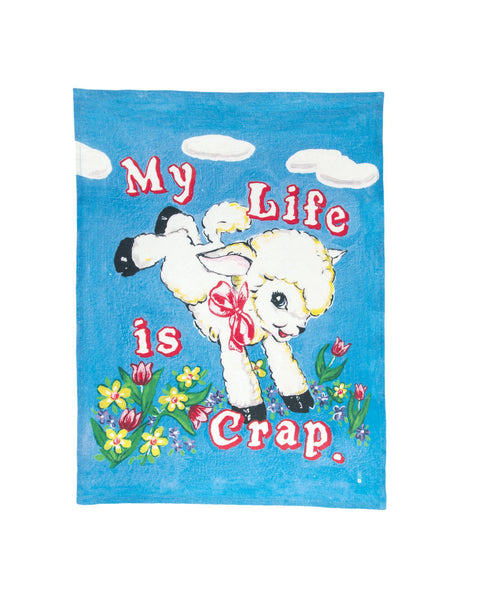 My Life is Crap Tea Towel