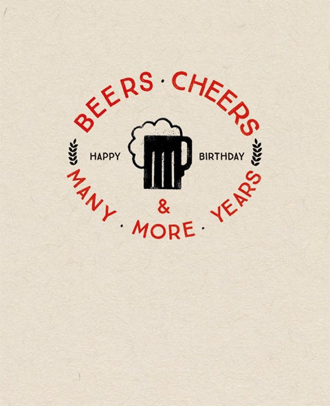 Beers, Cheers & Many More Years Card