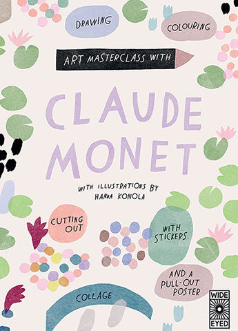 Art Masterclass With Claude Monet Workbook