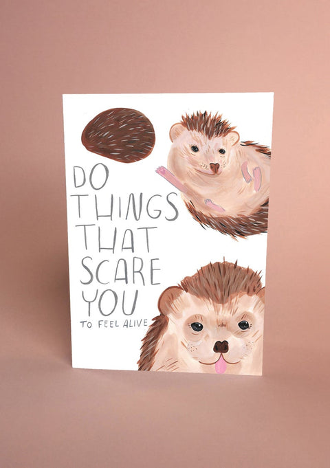 Do Things That Scare You Hedgehog Card